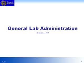 General Lab Administration Updated June 2014