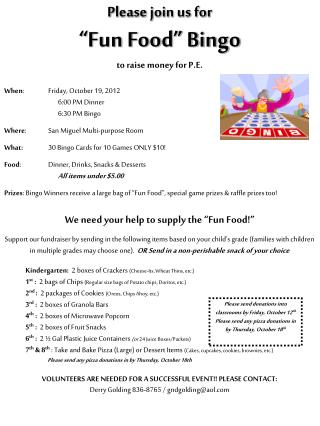 "Please join us for ""Fun Food"" Bingo to raise money for P.E."