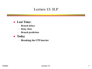 Lecture 13: ILP