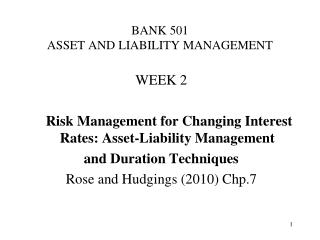 BANK 501 ASSET AND LIABILITY MANAGEMENT