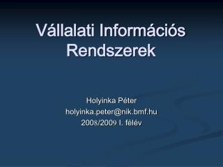 Vállalati Információs Rendszerek