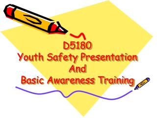 D5180  Youth Safety Presentation And  Basic Awareness Training