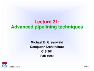 Lecture 21: Advanced pipelining techniques