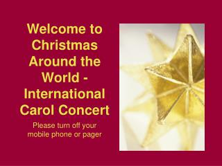 Welcome to Christmas Around the World - International Carol Concert