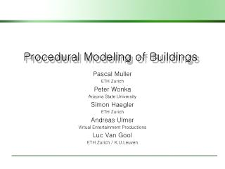 Procedural Modeling of Buildings