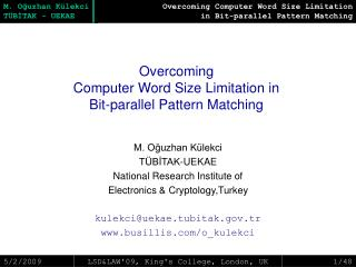 Overcoming  Computer Word Size Limitation in  Bit-parallel Pattern Matching