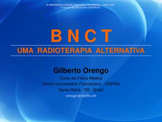 B N C T UMA  RADIOTERAPIA ALTERNATIVA