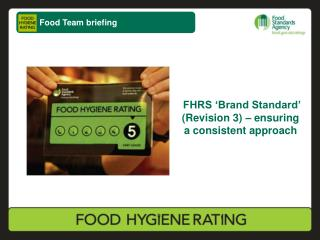 FHRS 'Brand Standard' (Revision 3) – ensuring a consistent approach