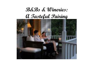 B&Bs & Wineries: A Tasteful Pairing