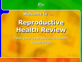 Reproductive Health Review