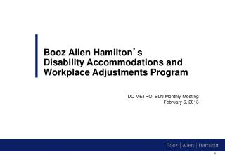 Booz Allen Hamilton ' s  Disability Accommodations and Workplace Adjustments Program