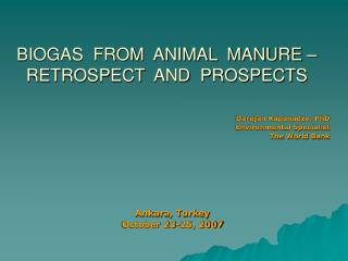 BIOGAS  FROM  ANIMAL  MANURE – RETROSPECT  AND  PROSPECTS