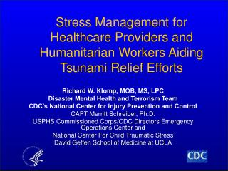 Stress Management for Healthcare Providers and Humanitarian Workers Aiding Tsunami Relief Efforts