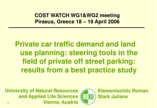 COST WATCH WG1&WG2 meeting Piraeus, Greece 18 – 19 April 2006