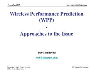 Bob Mandeville bob@iometrix
