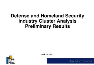 Defense and Homeland Security Industry Cluster Analysis Preliminary Results