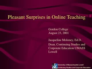 Pleasant Surprises in Online Teaching