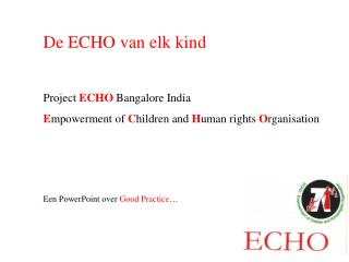 De ECHO van elk kind Project  ECHO  Bangalore India