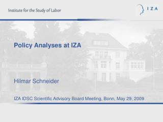 Fields of Evidence Based Policy Analysis at IZA