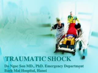 TRAUMATIC SHOCK