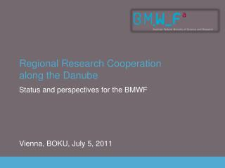 Regional Research Cooperation  along the Danube