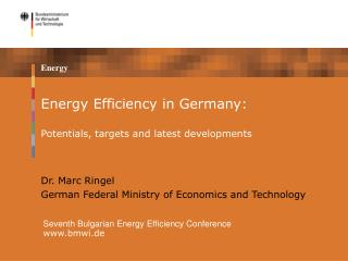 Energy Efficiency in Germany: Potentials, targets and latest developments