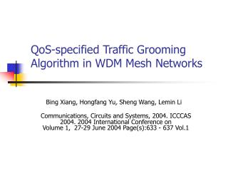 QoS-specified Traffic Grooming Algorithm in WDM Mesh Networks