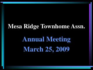 Mesa Ridge Townhome Assn.