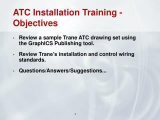 ATC Installation Training - Objectives
