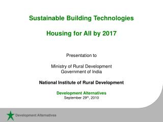 Sustainable Building Technologies  Housing for All by 2017