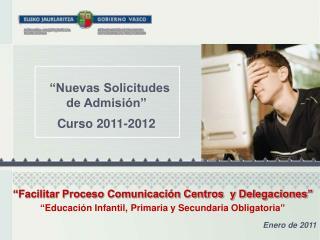 """""""Nuevas Solicitudes de Admisión"""" Curso 2011-2012"""