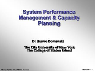 System Performance Management & Capacity Planning