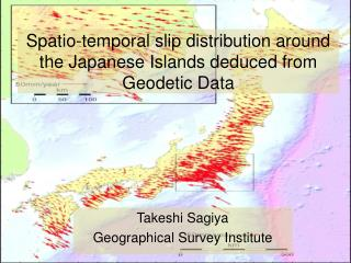 Spatio-temporal slip distribution around the Japanese Islands deduced from Geodetic Data