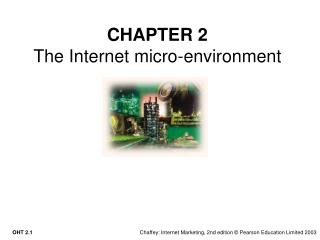 CHAPTER 2 The Internet micro-environment