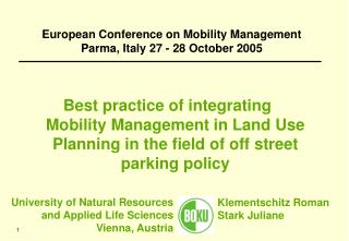 European Conference on Mobility Management Parma, Italy 27 - 28 October 2005