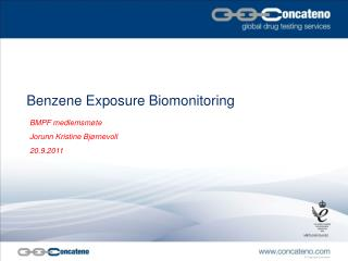 Benzene Exposure Biomonitoring