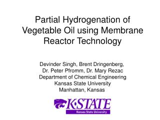 Partial Hydrogenation of Vegetable Oil using Membrane Reactor Technology