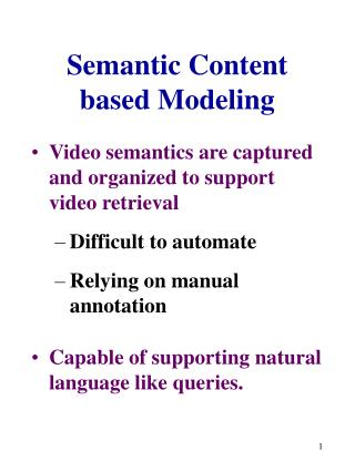 Semantic Content based Modeling