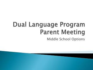 Dual Language Program Parent Meeting
