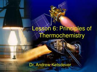 Lesson 6: Principles of Thermochemistry