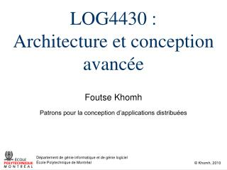 LOG4430 : Architecture et conception avancée