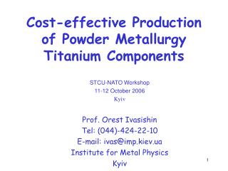 Cost-effective Production of Powder Metallurgy Titanium Components