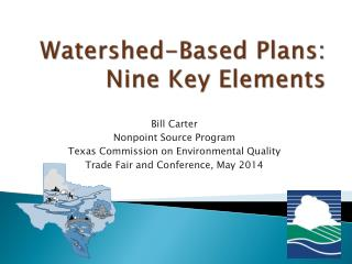 Watershed-Based Plans: Nine Key Elements