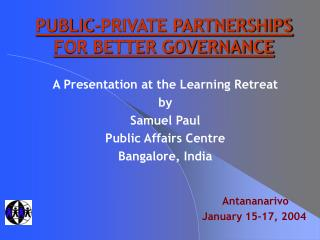 PUBLIC-PRIVATE PARTNERSHIPS FOR BETTER GOVERNANCE