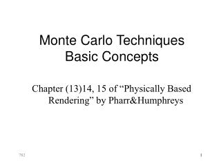 Monte Carlo Techniques Basic Concepts