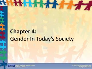 Chapter 4: Gender In Today's Society