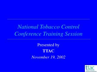 National Tobacco Control Conference Training Session