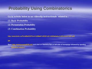 Probability Using Combinatorics