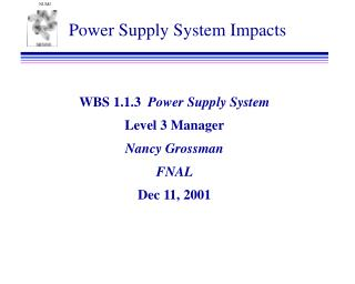 Power Supply System Impacts