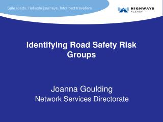 Identifying Road Safety Risk Groups